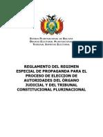 Reglamento del Régimen Especial de Propaganda para el proceso de elección de autoridades del Órgano Judicial y del Tribunal Constitucional Plurinacional