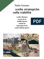 2011 03 11 - Paolo Forzano - SAVONA scelte strategiche sulla viabilità -V6