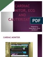 Cardiac Monitor, ECG and Cauterization