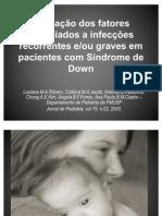 Avaliação dos fatores associados a infecções recorrentes e 11