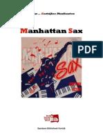 Focus Op Manhattan Sax