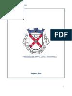 Caracterização da Freguesia Santa Maria  Bragança