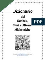Dizionario Dei Simboli Pesi e Misure Alchemiche