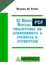 O Serviço Social na Trajetória do Atendimento à Infância e Juventude