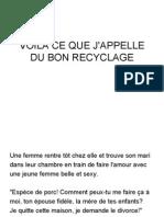du bon recyclage