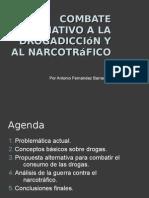 Una Alternativa a La Guerra Contra Las Drogas