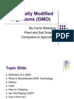 Genetically Modified Organisms (GMO)