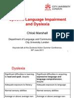 Chloe Marshall - SLI & Dyslexia - Dyslexia Guild Summer Conference 2011