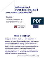Kate Cain - Reading Development and Difficulties - Dyslexia Guild Summer Conference 2011