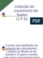 Ipd Introd Ao Process Amen To de Dados Educar