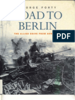 Cassell, Road to Berlin the Allied Drive From Normandy (1999) OCR 8.00