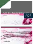Multi-Drug Resistant Organisms Plus TB Updates