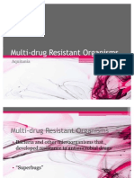 Multi-Drug Resistant Organisms Plus TB Updates