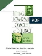 Dízimo - Inferior, Obsoleto e Extinto