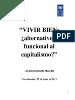 """Vivir bien ¿alternativo o funcional al capitalilsmo?"""