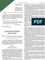 LEY 4/2003, de 7 de abril, de Ordenación del Sistema de Seguridad Pública de Cataluña.
