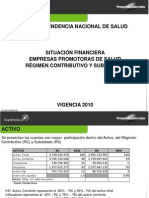 Situación financiera de las Empresas Promotoras de salud del Regimen Contributivo y del Subsidiado.