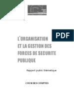 ● Cour des comptes - L'organisation et la gestion des forces de sécurité publique – juillet 2011