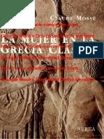 La mujer en la Grecia clásica Escrito por Claude Mossé