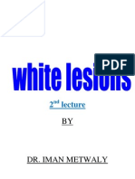 White Lesions_Part II [Lecture by Dr.Eman Metwally @AmCoFam]