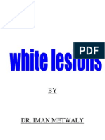 White Lesions_Part I [Lecture by Dr.Eman Metwally @AmCoFam]