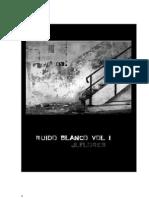 Ruido Blanco Vol I