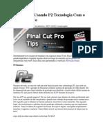 Dicas FCP- Usando P2 Tecnologia Com o Final Cut Pro