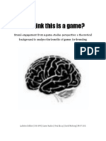 DekkerLudwine 3554090 Game Studies Essay 08072011 You Think This is a Game Brand Engagement From a Games Studies Perspective