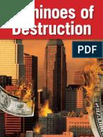 Dominoes Destruction