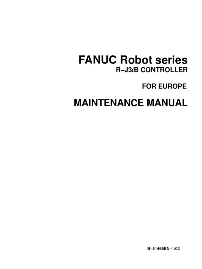 fanuc r j3ib maintenance manual for europe b 81465en 1 02 rh scribd com