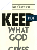 Keep What God Gives - Osteen
