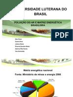 POLUIÇÃO DO AR E MATRIZ ENERGÉTICA BRASILEIRA