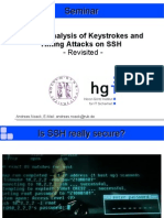 Timing Analysis of Keystrokes and  Timing Attacks on SSH   - Revisited -