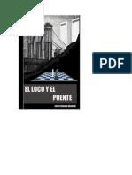 EL LOCO Y EL PUENTE