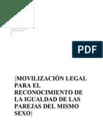 """ALBARRACÍN, Mauricio. Movilización legal para el reconocimiento de la igualdad de las parejas del mismo sexo""""."""