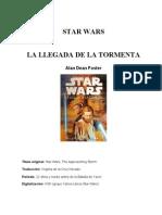 Foster Alan Dean - La Llegada de La Tormenta