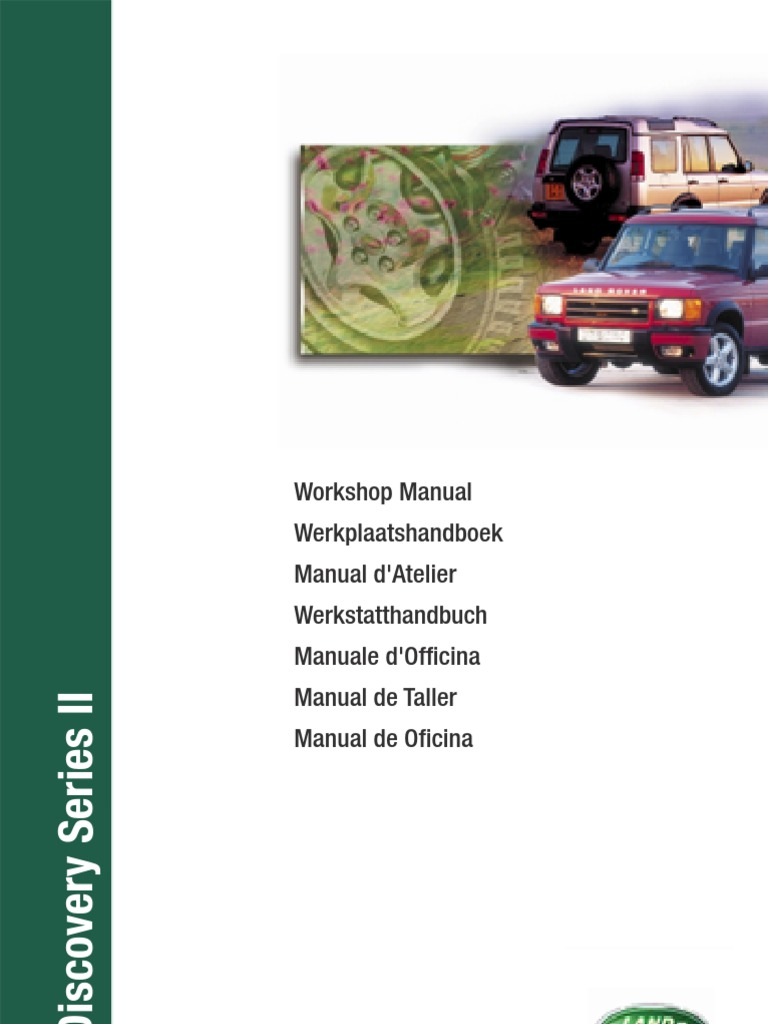 Discovery Series II Workshop Manual - 3rd Edition | Vehicle Technology |  Vehicle Parts