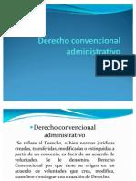 DERECHO CONVENCIONAL ADMINISTRATIVO