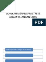 Langkah Menangani Stress Dalam Kalangan Guru