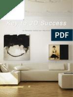 Key to 3d Success