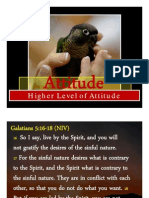 Higher Level of Attitude Live by the Spirit