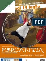 Mercantia 2011 - Certaldo - Programma di Giovedi 14 Luglio