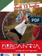 Mercantia 2011 - Certaldo - Programma di Mercoledi 13 Luglio