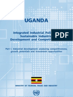 Integrated Industrial Policy for Uganda Integrated Industrial Policy for Sustainable Industrial Development and Competitiveness