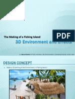Making of Fishing Island in 3D Studio Max (Journal)