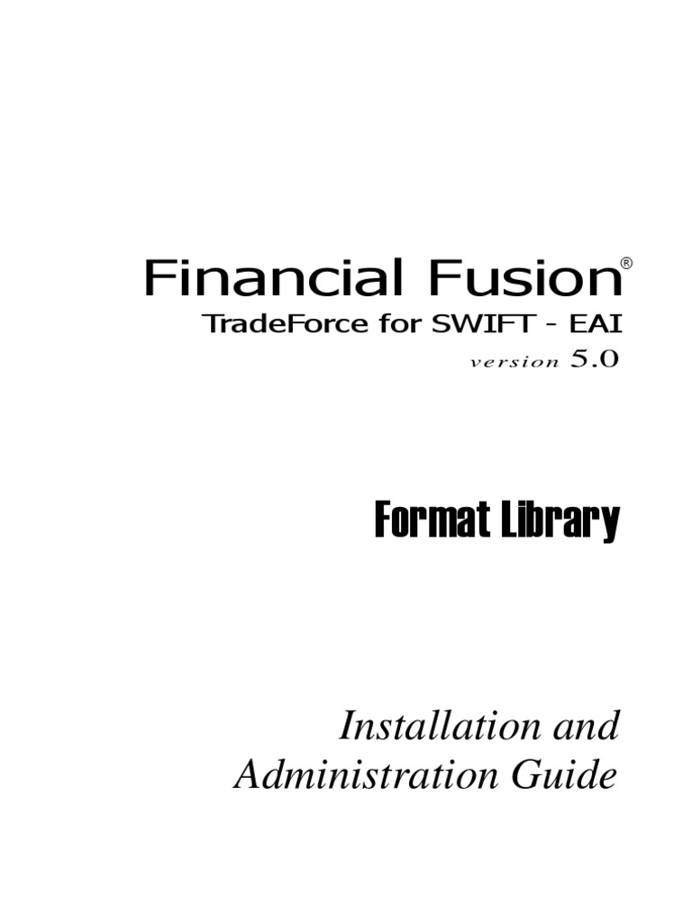 Financial Fusion - Trade Force for SWIFT - Version 5 | File Format