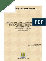 Doi Cavaleri Ai Apocalipsei Secolului XX Nicolae Balan Si Alexandru Safran Mai 2011