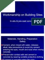 Workmanship on Building Sites