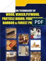 MODERN TECHNOLOGY OF WOOD, VENEER, PLYWOOD, PARTICLE BOARD, FIBREBOARD, BAMBOO & FOREST PRODUCTS 	MODERN TECHNOLOGY OF WOOD, VENEER, PLYWOOD, PARTICLE BOARD, FIBREBOARD, BAMBOO & FOREST PRODUCTS