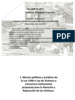 Ley de Víctimas, Principales Aspectos. 2011